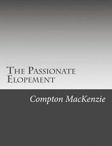 The Passionate Elopement 9781506166216 -Paperback