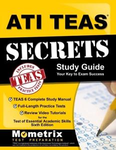 ATI TEAS Secrets Study Guide TEAS 6 Complete Study Manual, Full- - $22.33