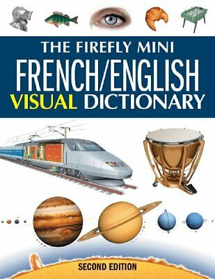 The Firefly Mini French English Visual Dictionary  Firefly Mini Visua French Dictionary Book
