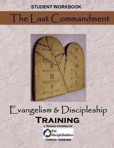 The Last Commandment Evangelism & Discipleship Training Student by Milem Sr MR T