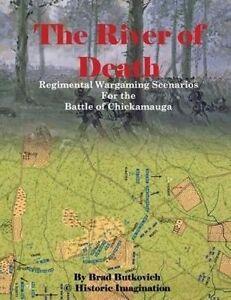 The River Death Regimental Wargame Scenarios for Battle o by Butkovich Brad