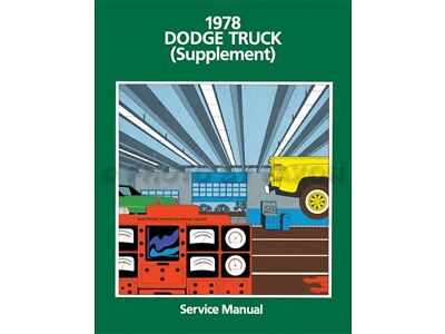 Best 1978 Dodge Truck Shop Manual Supplement Pickup Power Wagon W and D100-400