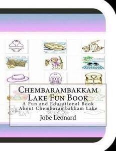 Chembarambakkam Lake Fun Book Fun Educational Book about C by Leonard Jobe