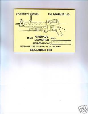 Used, 40-MM Grenade Launcher M203, Operator's Manual (with Changes 1 to 3) for sale  Shipping to Canada