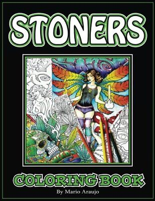Stoners Coloring Book By Araujo  Mario