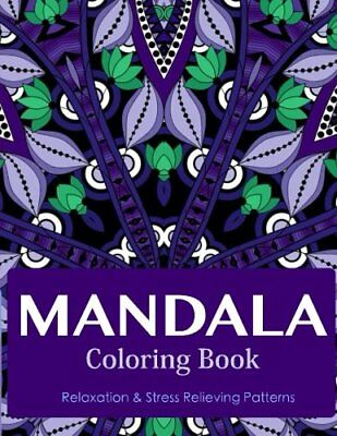 Mandala Coloring Book for Adults Stress Relieving Relaxation Patterns