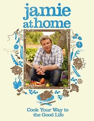 Oliver, Jamie, Jamie at Home: Cook Your Way to the Good Life, Like New, Hardcove