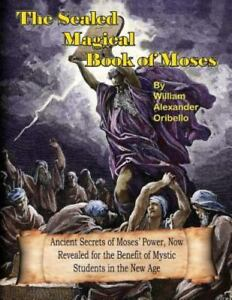 The Sealed Magical Book of Moses (Paperback or Softback)