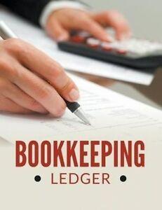Bookkeeping Ledger by Speedy Publishing LLC -Paperback