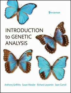 INTRODUCTION TO GENETIC ANALYSIS (9th Edition)
