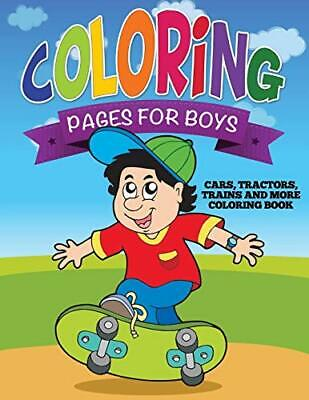 Coloring Pages Boys (Coloring Pages for Boys (Cars, Tractors, Trains, LLC,)