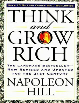 Think And Grow Rich  The Landmark Bestseller   Now Revised And Updated For The