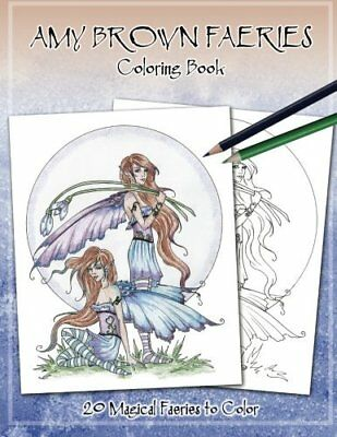 Amy Brown Faeries Coloring Book 3 Paperback