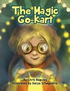 The Magic Go-Kart by Baguley, Chris -Paperback