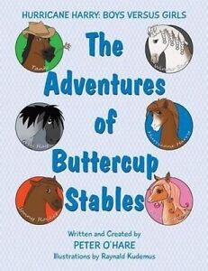 The Adventures Buttercup Stables Hurricane Harry Boys Versus by Ohare Peter