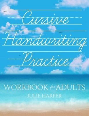 Cursive Handwriting Practice Workbook for - Handwriting Books
