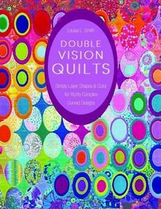 DOUBLE VISION QUILTS  -  AN A+ NEW QUILT BOOK