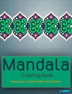 Mandala Coloring Book: Coloring Books for Adults: Stress Relievin by Art, V.