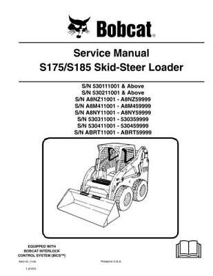 New Bobcat S175 S185 Skid Steer Loader 2009 Edition Service Manual 6904132