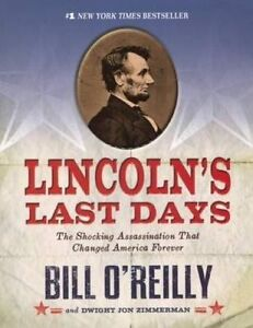 Lincoln's Last Days: The Shocking Assasination That Changed America Forever (Tur