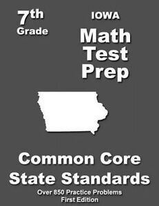 Iowa 7th Grade Math Test Prep Common Core Learning Standards by Treasures Teache