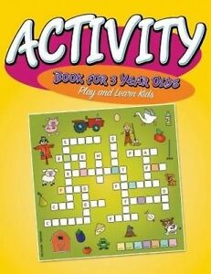 Activity Book for 3 Year Olds: Play and Learn Kids by Publishing LLC, Speedy