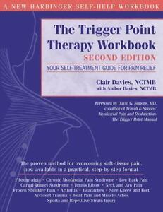 New Harbinger Self-Help Workbook: The Trigger Point Therapy : Your...