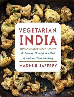 Vegetarian India: A Journey Through the Best of Indian Home Cooking.