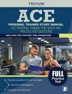 Ace Personal Trainer Study Manual Ace Personal Training Prep Boo by Ace Personal
