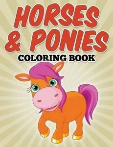 Horses & Ponies Coloring Book: Coloring Books for Kids by Avon Coloring Books