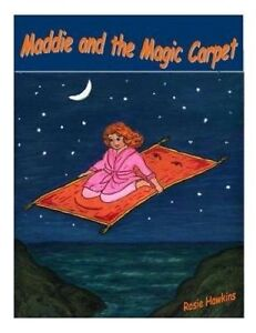 Maddie and the Magic Carpet by Hawkins, Rosie -Paperback