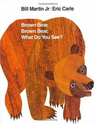 Brown Bear, Brown Bear, What Do You See? - Brown Bear Brown Bear Book