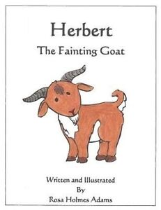 Herbert the Fainting Goat by Adams, Mrs Rosa Holmes -Paperback