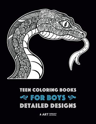 Teen Coloring Books for Boys Detailed Designs Complex Animal Drawings for Teen](Coloring Books For Boys)