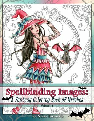 Fantasy Atrs Coloring Books for Adults Spellbinding Images V.1 Halloween Witches - Books For Halloween Adults