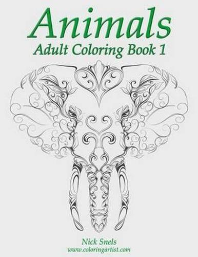 NEW Animals Adult Coloring, Book 1 By Nick Snels Paperback Free Shipping