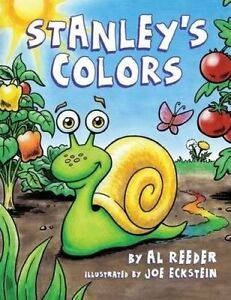 Stanley's Colors by Reeder, Al 9780692532737 -Paperback