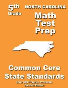 North Carolina 5th Grade Math Test Prep : Common Core Learning Standards by  Teachers Treasures (2013, Paperback)