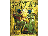 Illustrated Guide to Egyptian Mythology, The, Spence, Lewis Book