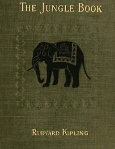 NEW The Jungle Book: (1894) with illustrations by Rudyard Kipling