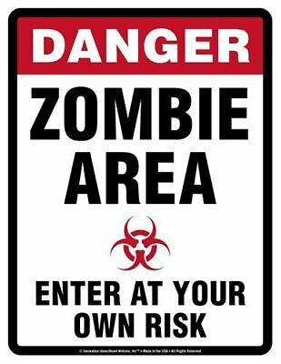 Danger ZOMBIE Area Enter at Own Risk ALUMINUM Metal Sign - Zombie Sign