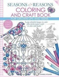 Seasons Reasons Coloring Craft Book Large Detailed Image by Lipsanen Anneke