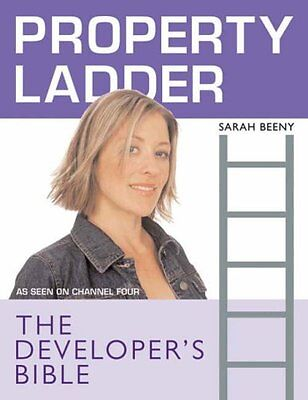 """Property Ladder"": The Developers Bible By Sarah Beeny"""