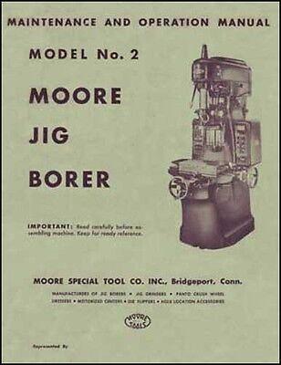 Moore No. 2 Jig Borer Maintenance And Operation Manual