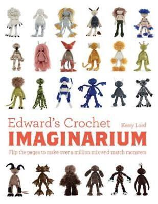 Edwards Crochet Imaginarium  Flip The Pages To Make Over A Million Mix And  New