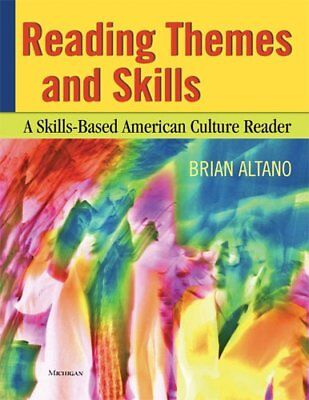 Reading Themes and Skills : A Skills-Based American Culture Reader, - Reading Themes