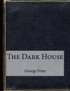 The Dark House by Fenn, George Manville -Paperback