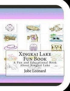 Xingkai Lake Fun Book Fun Educational Book about Xingkai L by Leonard Jobe