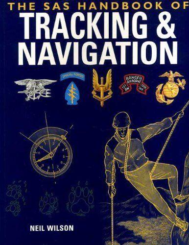 The SAS Handbook of Tracking & Navigation,Neil Wilson