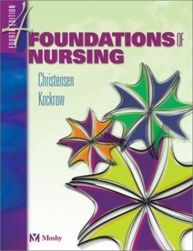 Foundations Of Nursing By Elaine O Kockrow And Barbara L Christensen 2002 Paperback Revised